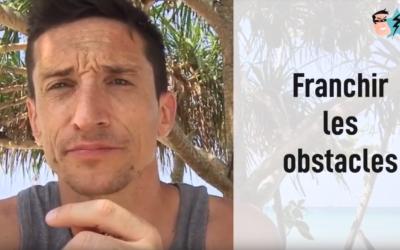 Comment affronter les obstacles qui se trouvent sur notre chemin ? [vidéo]